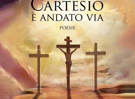 CARTESIO E' ANDATO VIA